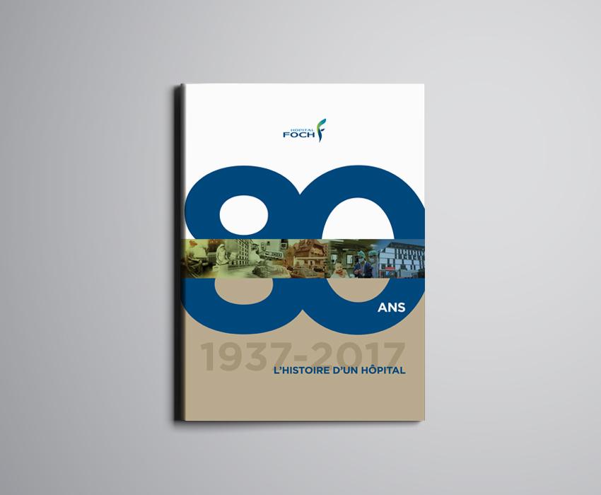 Couverture du livre des 80 ans de l'hôpital Foch à Suresnes
